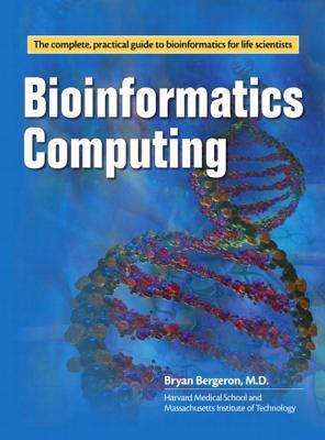 Bioinformatics Computing By Bergeron, Bryan